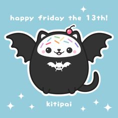 happy friday the 13th from kitipai!