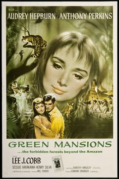 Green Mansions, 1959 - Starring Audrey Hepburn, Anthony Perkins, and Lee J. Cobb