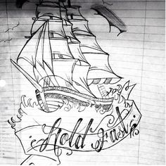 Hold fast-Hebrews Let us hold fast the profession of our faith without wavering; (for he is faithful that promised; Hold Fast Tattoo, Show Jackets, Traditional Tattoo, I Tattoo, Anchor, Tattoo Ideas, Hold On, Lettering, Guys