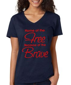Look at this #zulilyfind! SignatureTshirts Navy 'Home of the Free Because Of The Brave' V-Neck Tee - Plus by SignatureTshirts #zulilyfinds