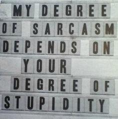 Ahhh sarcasm.