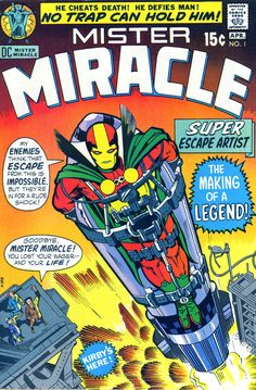 Mister Miracle by Jack Kirby - I would love to have this comic framed on my wall.
