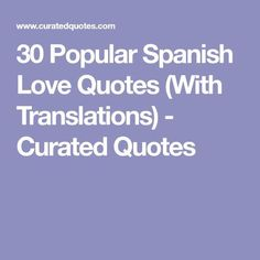 flirting quotes in spanish meaning translation english google