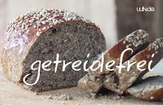 Rezept: Getreidefreies Brot
