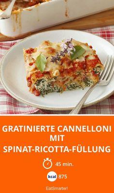 Gratinierte Cannelloni mit Spinat-Ricotta-Füllung - smarter - Kalorien: 875 Kcal - Zeit: 45 Min.   eatsmarter.de