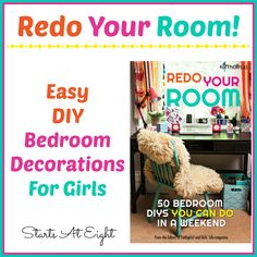 Redo Your Room! Easy DIY Bedroom Decorations For Girls is a colorful and creative book to help girls transform their rooms into something fun and exciting!