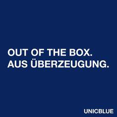 Out of the box. Aus Überzeugung.