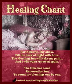 Healing chant                                                                                                                                                      More Spiritual Path, Book Of Shadows, Wiccan, Celtic, Healing, Spirituality, Books, Art, Insight