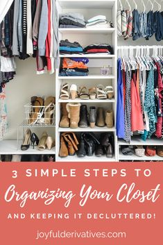 How to Declutter and Organize Your Closet // Here are my 3 favorite steps to decluttering and organizing a small Bedroom closet. These ideas will help get your clothes, shoes and accessories organized using cubbies and shelves. Relieve any stress from clutter and get organized! #organizingtips #howtoorganize #closet