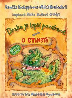 Draka je lepší pozdravit aneb o etiketě Draco, Learning, Dragonair, Studying, Teaching, Onderwijs