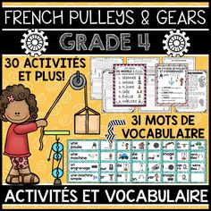 THIS UNIT IS PART OF A GROWING BUNDLE, WHICH WILL INCLUDE ALL FOUR GRADE 4 SCIENCE UNITS IN FRENCH. SAVE 20% WITH THE BUNDLE. This file includes a Grade 4 French Science Unit for Pulleys and Gears (LES POULIES ET LES ENGRENAGES). The unit includes 31 word wall labels and 30 activities.