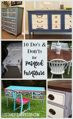 Dos and Donts  Painting Furniture With Chalk Paint--Tips for how to create painted furniture pieces that are professional, attractive, and timeless.