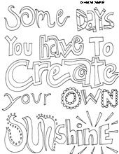 free printable coloring pages of inspirational quotes - fun for kids to color and then hang in their room