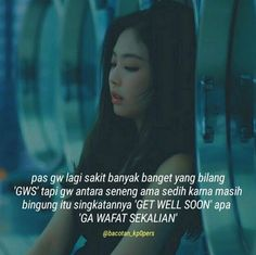 Bgst!! Me Quotes, Qoutes, Funny Quotes, Ulzzang Korean Girl, Quotes Indonesia, Antara, Captions, Ps, Fangirl