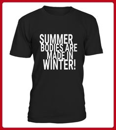 Top Summer Bodies Are Made In Winter Tee front Shirt - Winter shirts (*Partner-Link)