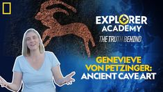 Genevieve von Petzinger follows the trail of prehistoric art, from European caves to scorching deserts of California. Learn more about the science behind #ExplorerAcademy!