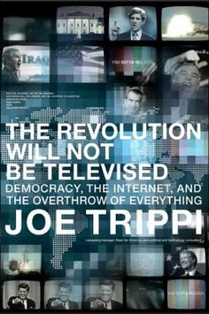 Joe Trippi was the campaign leader for Howard Dean in the democrats primary election 2004. Dean wasn't nominated in the end, but Trippi's online work made way for Obama's social media success four years later.