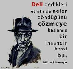 ✔Dəli dedikləri ətrafında nələr döndüyünü həll etməyə başlamış bir insandır hamısı bu. #William_S_Burroughs