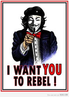 Anonymous: I want you to rebel! INFOWARS.COM BECAUSE THERE'S A WAR ON FOR YOUR MIND