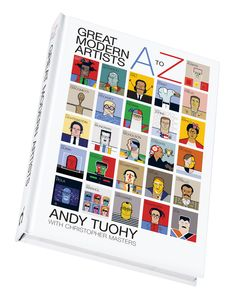 Great Modern Artists A to Z - Designed & illustrated by Andy Tuohy, written by Christopher Masters. Published by Cassell Illustrated. Modern Artists, Great Artists, Ways Of Learning, Animal Heads, Online Gallery, Limited Edition Prints, Book Activities, Fun Facts, This Book