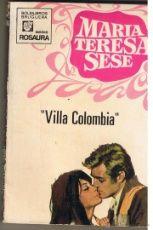 ROSAURA. Nº 1098. ¨VILLA COLOMBIA¨ . MARIA TERESA SESE. BRUGURA 1970 (ST/28)