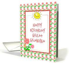 Happy Birthday-For Great Grandma-Flowers-Sunshine card