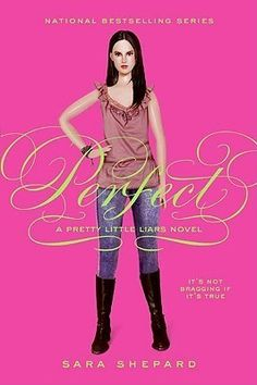Pretty Little Liars Series by Sara Shepard: Perfect (3) Available in Hardcopy & as an eBook