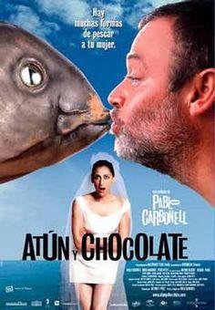 Atún y chocolate (2004) - FilmAffinity