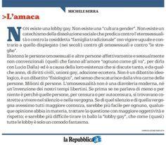 Michele Serra su La Repubblica Nessuna Lobby Gay #gay #lobby #gender
