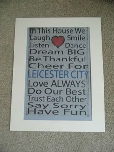 "LCFC Leicester City Football Club Inspirational Quote Print Picture. ""In this house we laugh smile listen dance dream big be thankful cheer by Aveegotun on Etsy"