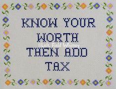 Wise Sassy Know Your Worth / digital cross-stitch pattern /