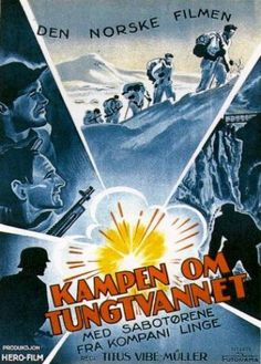 Battle for Heavy Water, The (Kampen om tungtvannet) (1948)