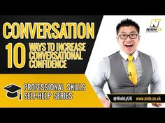 10 ways to increase conversational confidence