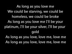 As Long As You Love Me - Justin Bieber ft. Big Sean - Official Lyrics i actually like this song but not justin beiber