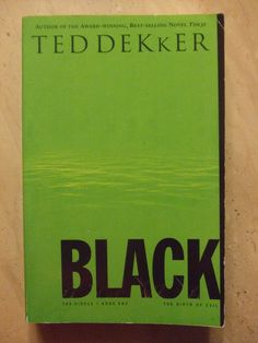 Black (The Circle Series): Ted Dekker: 9781595547309: Amazon.com: Books - recommended by a friend for the boys when they are older