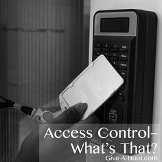 Access Control– What's That?