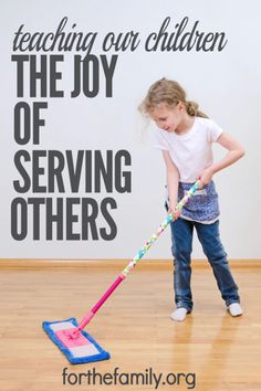 Do you take care of all the cooking, cleaning, and other jobs around the house? As a shining model of service, do you just expect your children to follow your example? Yes, you may be blessing your family with your serving, but you also may be depriving THEM of the opportunity to serve the family. Children need to learn the beautiful lesson of serving others.