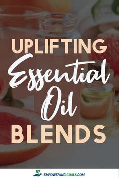 Uplifting Essential Oil Blend Increase Your Happiness // Empowering Goals -- Essential Oil Diffuser Blends, Essential Oils, Oil Uses, Natural Healing, Doterra, Healthy Living, Essentials, Remedies, Budget Travel