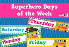 Superhero - Days of the Week