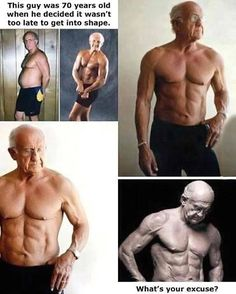 This guy was 70 years old when he decided it wasn't too late to get in shape. So what's your excuse?
