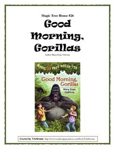 FREE MTH novel study: Good Morning, Gorillas