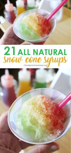 Trying to avoid artificial dyes? Find out how easy it can be with these 21 recipes for All Natural DIY Snow Cone Syrups! Trying to avoid artificial dyes? Find out how easy it can be with these 21 recipes for All Natural DIY Snow Cone Syrups! Frozen Desserts, Frozen Treats, Fun Desserts, Snow Recipe, Healthy Snow Cone Syrup Recipe, Natural Snow Cone Syrup Recipe, Shave Ice Syrup Recipe, Sno Cone Syrup Recipe, Shaved Ice Recipe