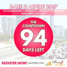 {COUNTDOWN} 94 #DAYS LEFT to #Dare2Aspire 2017 #Conference! Don't miss the chance.. buy your #tickets NOW before we sell out!!! www.d2aspire.com  Want to be a #sponsor / #vendor on our upcoming conference??? Email us: dare2aspire2012@gmail.com  #business #smallbiz #atlanta #sheraton #success #ceo #boss #beautyofbusiness #entrepreneur #mompreneur #savethedate #atlantaevents #womenbusinessowners #businesswoman #beautyboss #vendors #sponsors #womenwhowork #womenempowerment #womenentrepreneur…