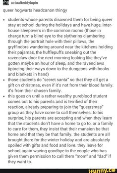 Harry Potter | Hogwarts | Slytherin Ravenclaw Hufflepuff Gryffindor<<< DON'T BLOODY TELL ME THIS IS NOT CANON