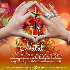 Amores, desejamos um feliz natal para todas. Vocês são a essência e o propósito de nossa existência #esmalteriaclub #feitaporvoces