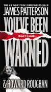 James Patterson - You've been Warned