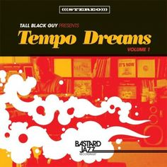 VA/Tall Black Guy Presents... Tempo Dreams Vol. 1
