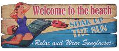 Earth de Fleur Homewares - Welcome to the Beach Soak Up the Sun Wooden Sign