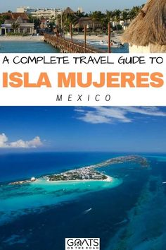 Heading to Mexico and want something else to do? Check out our complete travel guide to Isla Mujeres, Mexico! You won't be sorry that you did!   #beautifuldestinations #caribbean #visitmexico