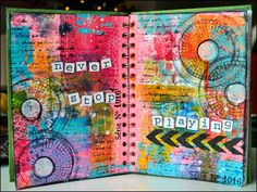 Creativity: never stop playing.. journal page; Dec 2014